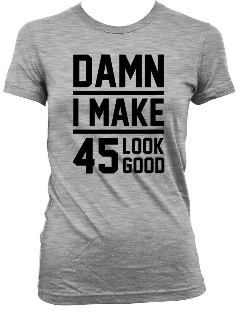 Funny Birthday Shirt 45th Gift Ideas Present