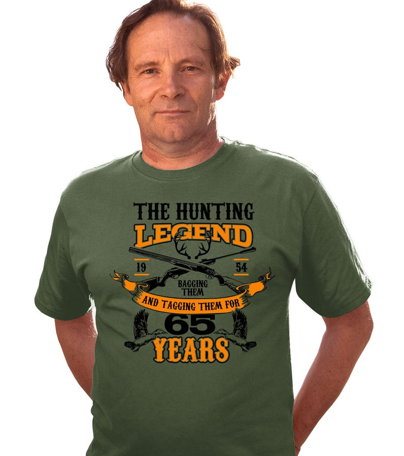 Birthday Gift Ideas For Men 65th T Shirt Hunter TShirt Outdoor Clothing Bday The Hunting Legend 65 Year Old Mens Tee DAT 3191