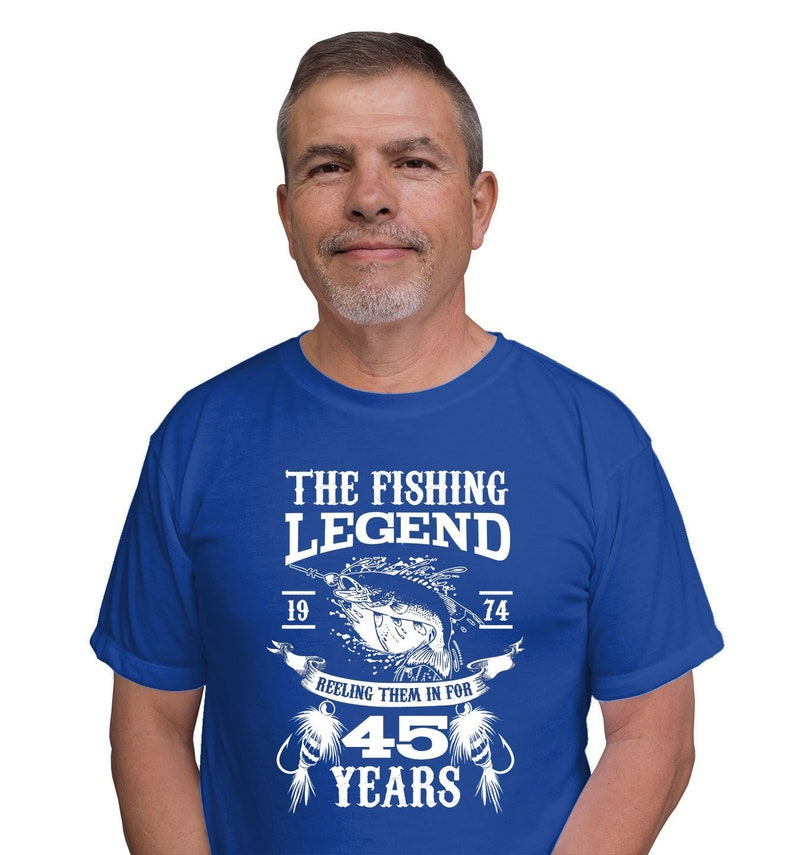 45th Birthday Present For Dad Gift Ideas Men Fishing T Shirt Fisherman TShirt The Legend 45 Year Old