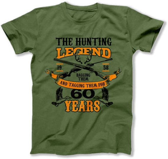 60th Birthday Shirt Hunting Gift Ideas For Him Outdoor T