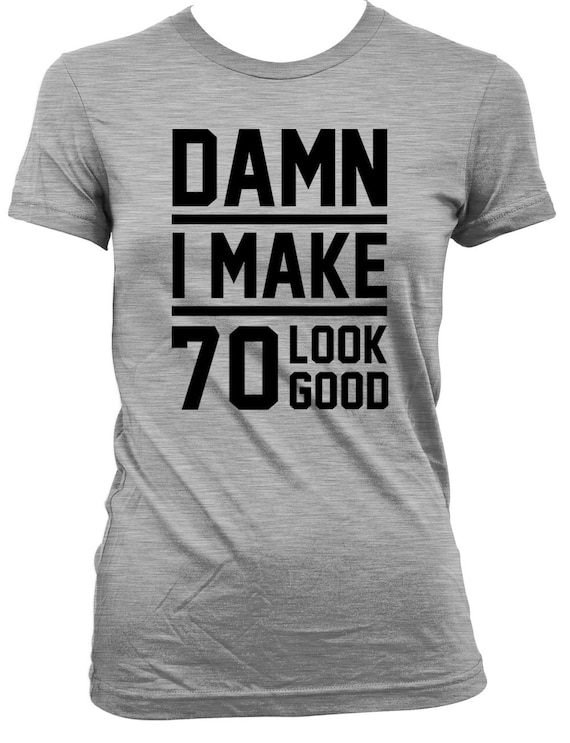 Funny Birthday Shirt 70th Gift For Women Present