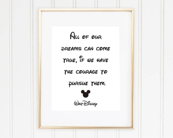 Walt Disney Quote, All of Our Dreams Can Come True.., Disney Wall Art,  Mickey Mouse Wall Art, Black and White Wall Decor, INSTANT DOWNLOAD