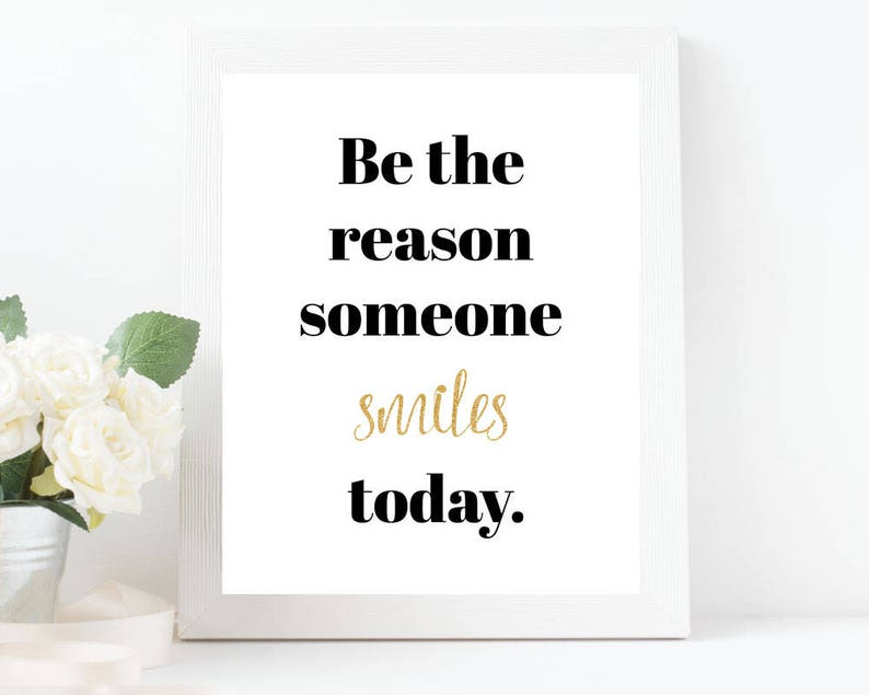 Smile Quote Saying Be The Reason Someone Smiles Today Quote Etsy