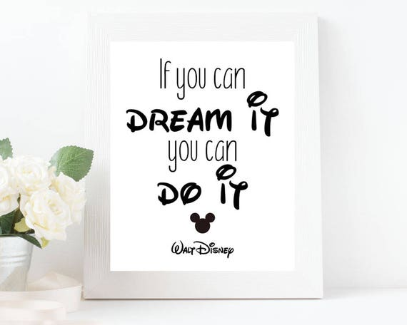 Walt Disney Christmas Quotes.Walt Disney Quote If You Can Dream It You Can Do It Disney Wall Art Mickey Mouse Wall Art Black And White Wall Decor Instant Download