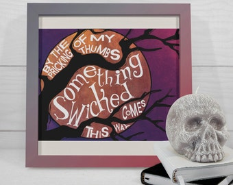 """Printable Wall Art, wall art, quote art, """"Something Wicked This Way Comes"""""""