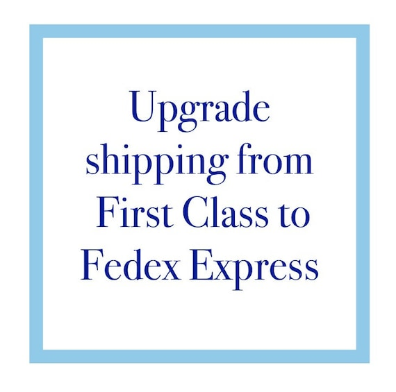 Upgrade Shipping from First Class to Fedex Express Add On