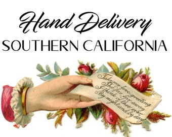 Hand-Delivery for Southern California