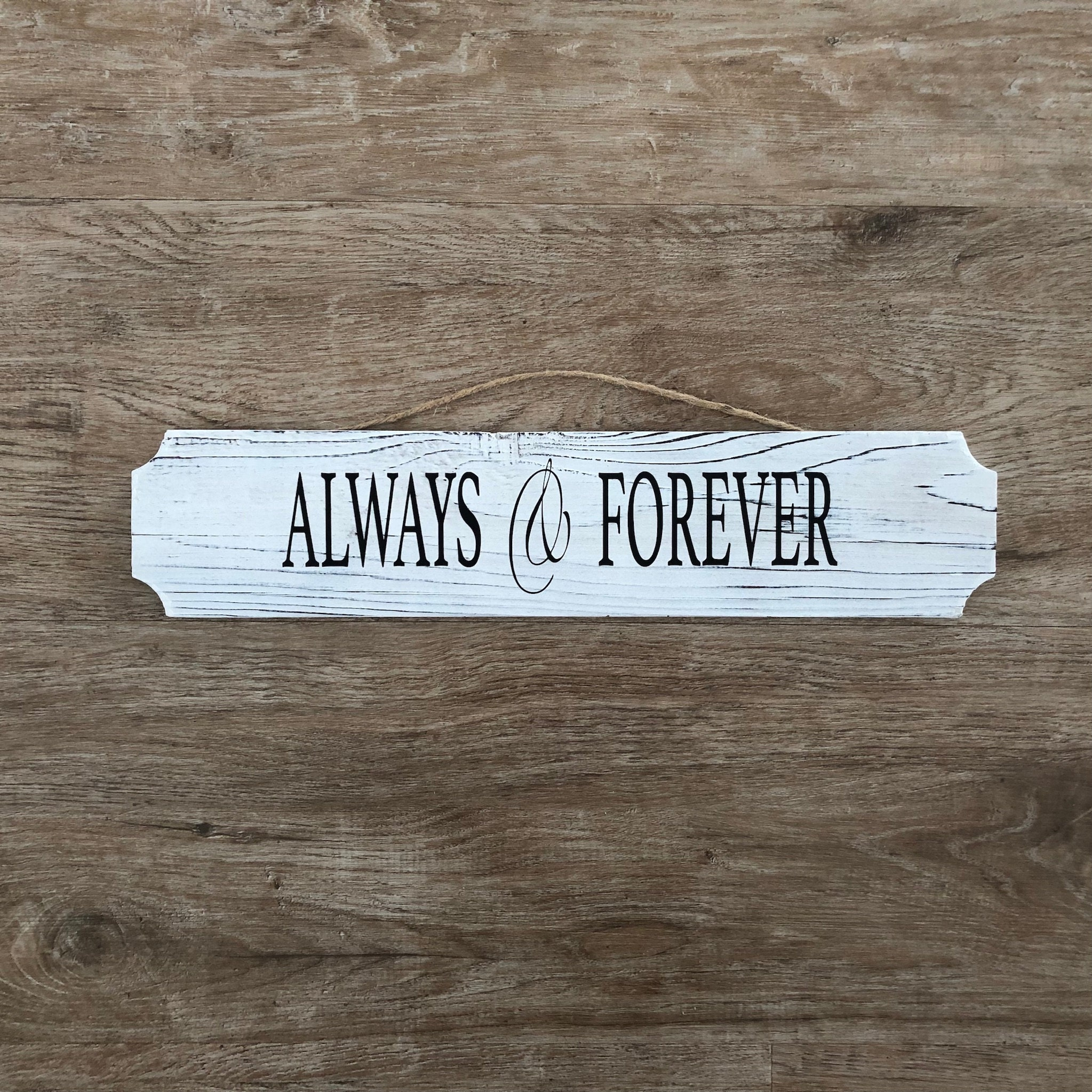Always Forever Rustic Whitewashed Sign Wall Decor