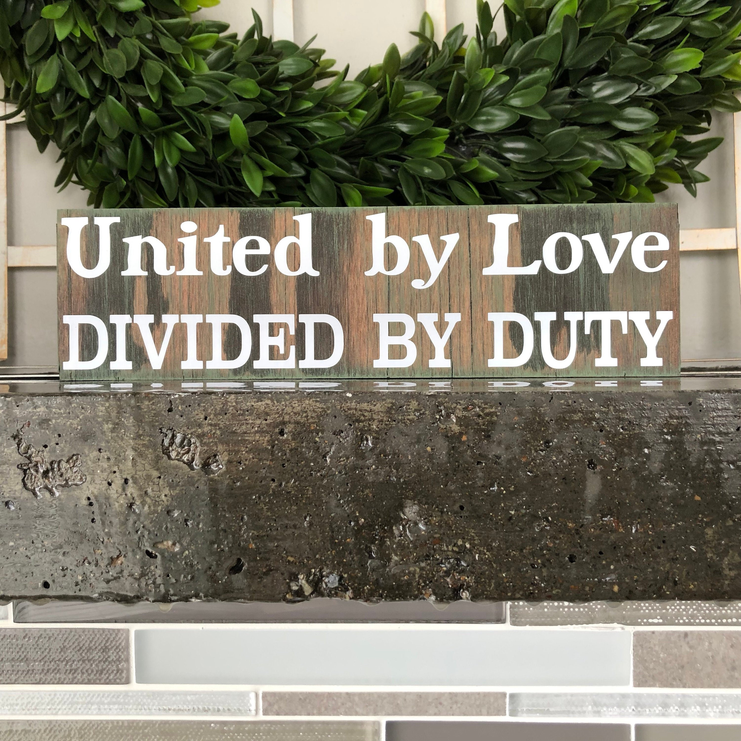 United By Love Divided By Duty Rustic Camo Sign Deployment Gift