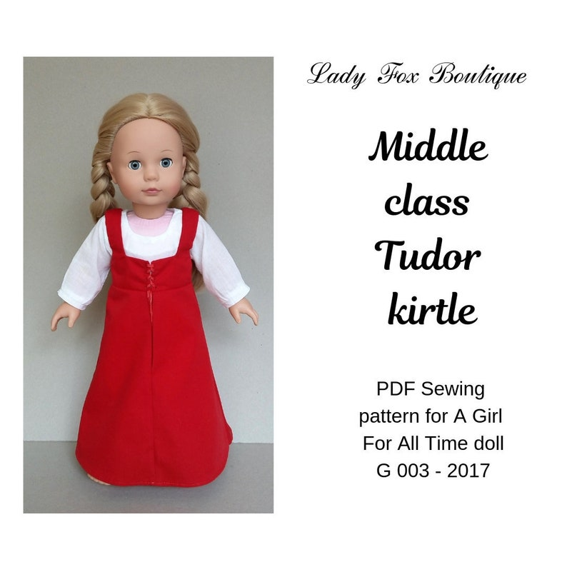 Sewing pattern of Tudor kirtle and chemise for American Girl doll, Gotz doll