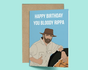 Russell Coight Youre A Bloody Rippa Birthday Card Funny Pop Culture Celebrity Australia Day Australian