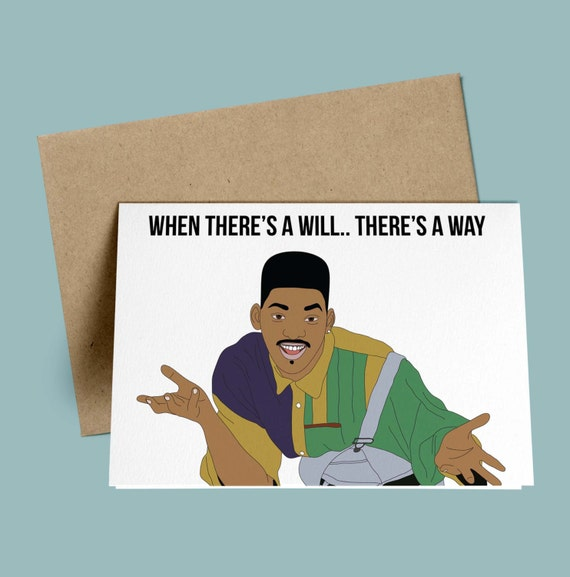 Will Smith When Theres A Will Theres A Way Will Etsy