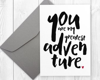Birthday Printable Card for boyfriend | You are my GREATEST ADVENTURE | printable birthday card for girlfriend, love card for him or her
