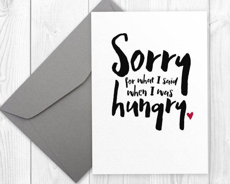 graphic about Printable Sorry Cards identify Sorry card for buddy Sorry for what I reported Though I was hungry printable sorry card for boyfriend, sorry card for spouse