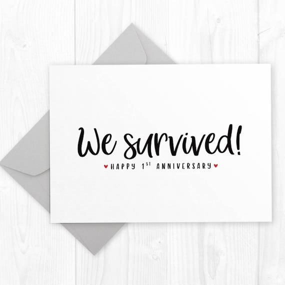one year wedding anniversary printable card we survived etsy