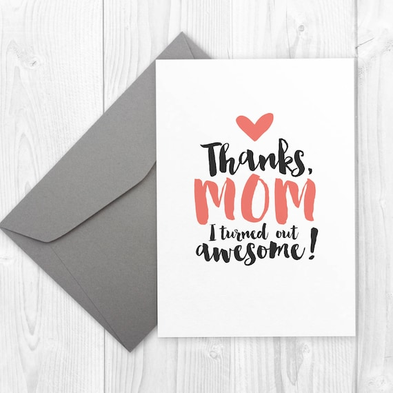 photo about Printable Birthday Cards for Mom named Content Birthday printable card for mother - Because of Mother I Became Out Incredible - printable birthday card for mother, thank your self card for mum