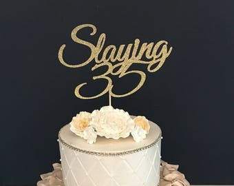 ANY NUMBER Gold Glitter 35th Birthday Cake Topper, Slaying 35 Cake Topper, 35th Birthday Cake Topper