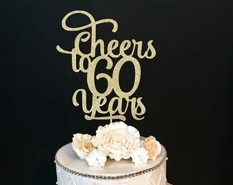 Any Number, Cheers to 60 Years cake topper, Cheer Cake Topper, 60th Birthday Cake Topper