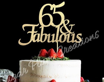 ANY NUMBER Gold Glitter 65th Birthday Cake Topper 65 And Fabulous Any Number