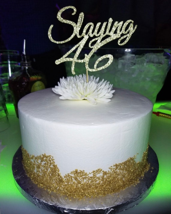 Any Number Gold Glitter 25th Birthday Cake Topper Slaying 25 Etsy