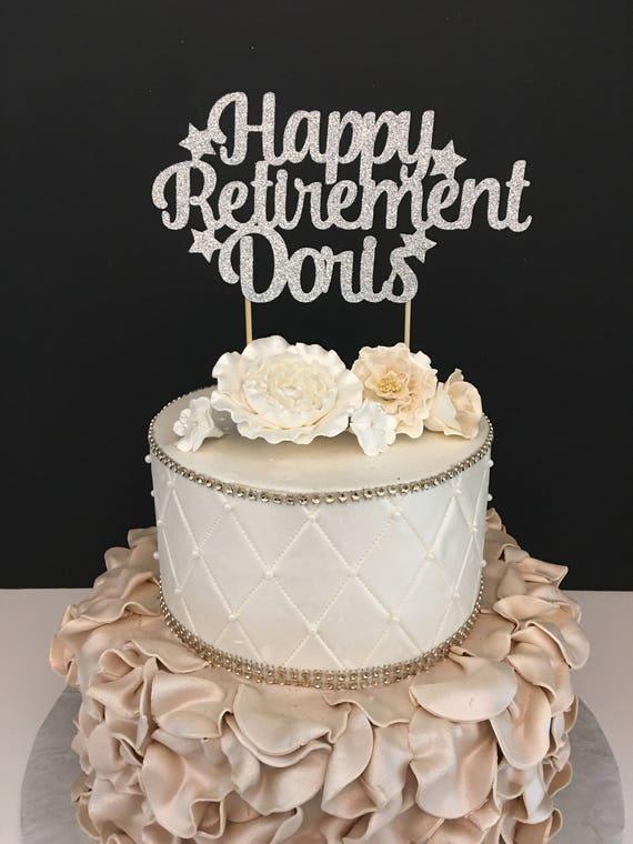 Any Name Happy Retirement Cake Topper Retirement Cake