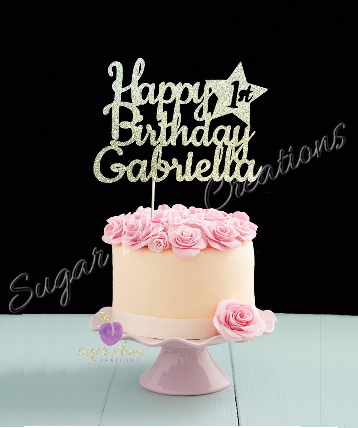 Any Number Happy Birthday Cake Topper First
