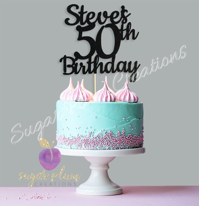 Custom 50th Birthday Cake Topper Any Name And Age.