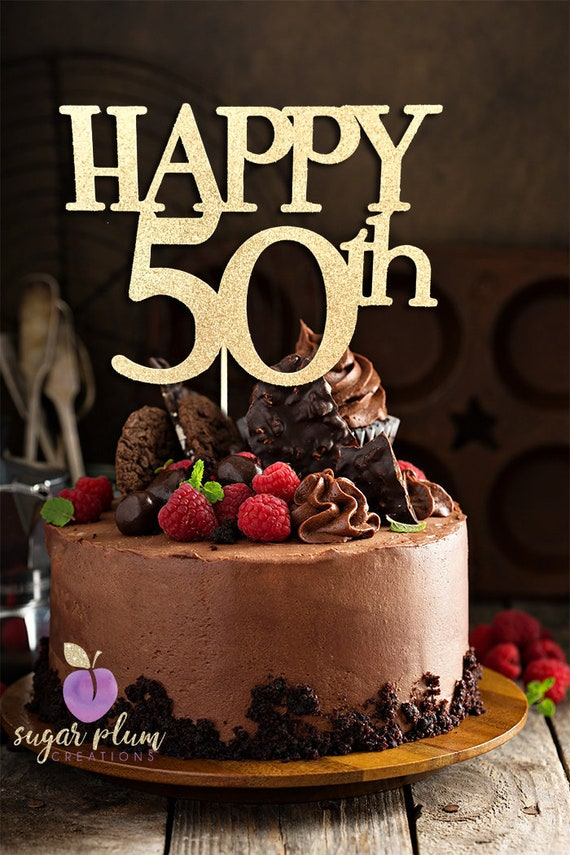 Any Number Happy 50th Birthday Cake Topper 50 And Fabulous Etsy