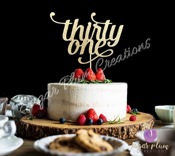 ANY NUMBER Gold Glitter Thirty One Cake Topper 31st Birthday