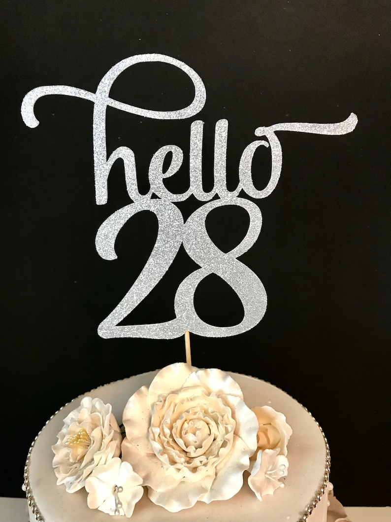 ANY NUMBER Gold Glitter Hello 28 Cake Topper 28th Birthday