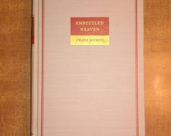 1940 First Edition Franz Wergel Embezzled Heaven Vintage Book