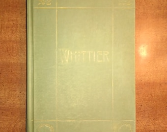1894 The Complete Poetical Works of John Greenleaf Whittier Antique Book