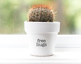 Free Hugs | Plant Pot