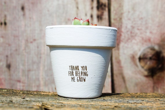 Thank You For Helping Me Grow Succulent Pot