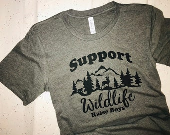 NEW! Support Wildlife Raise Boys Shirt | Mom Shirt, Mama Bear Shirt, Mom Life Shirt, Momma Bear Shirt, Boy Mom, Boy Mama