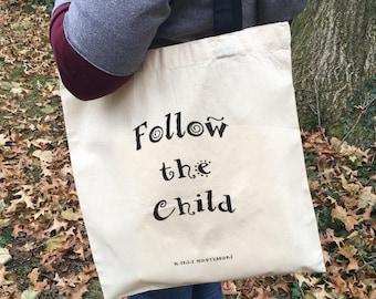 Montessori Quote Tote (Follow the Child)