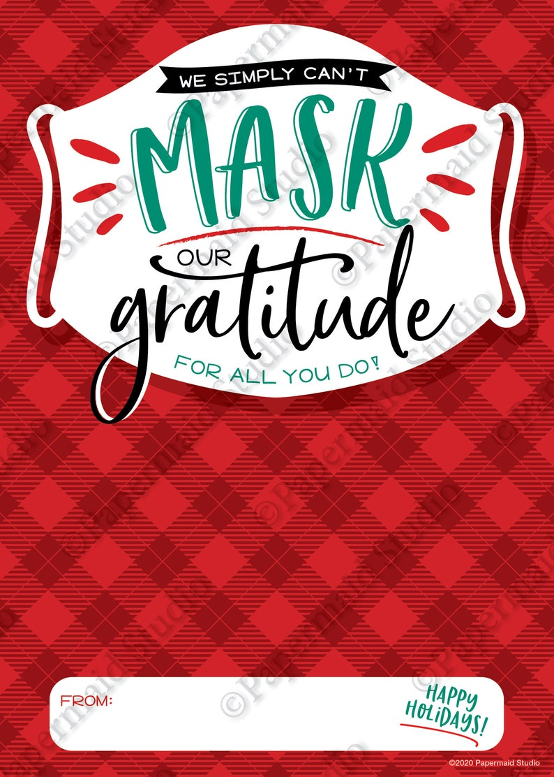 Christmas Gift Card Holder Printable Can/'t Mask Our Gratitude Holiday Thank You Card PTA PTO School Staff Teacher Group Appreciation