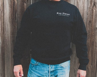 Stay Distant - Original Social Distance Club Sweater