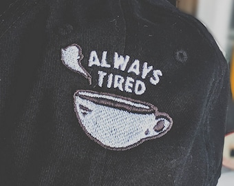 Always Tired hat (+ free shop sticker)