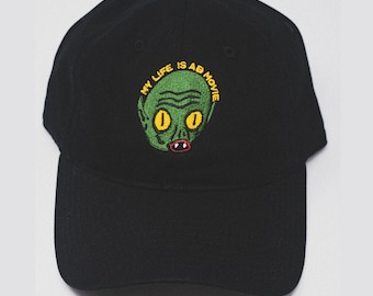 My life is a B Movie Alien cap  (+ free shop sticker)