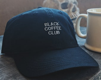Black Coffee Club (Dad hat style) (+ free shop sticker)