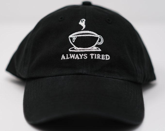 Featured listing image: Always Tired hat (+ free shop sticker)