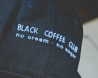 Black Coffee Club STYLE 2 (Dad hat style) (+ free shop sticker)