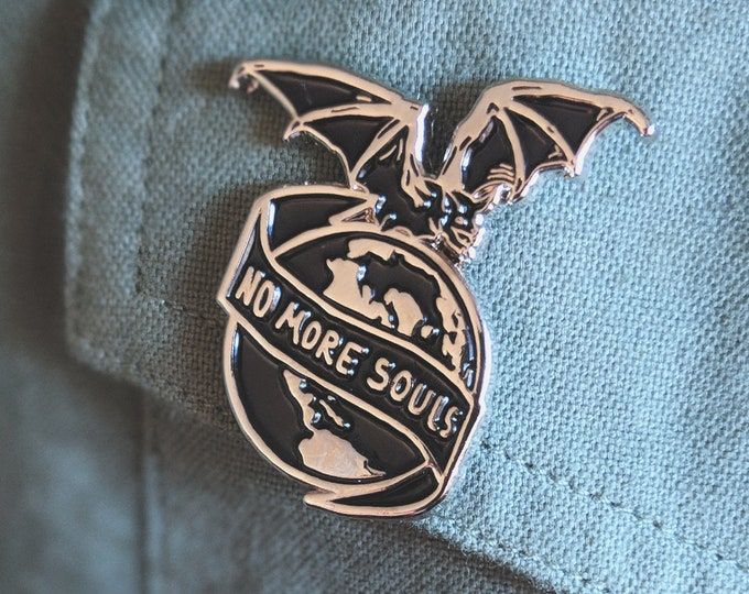 """Featured listing image: No More Souls pin - 1.25"""""""