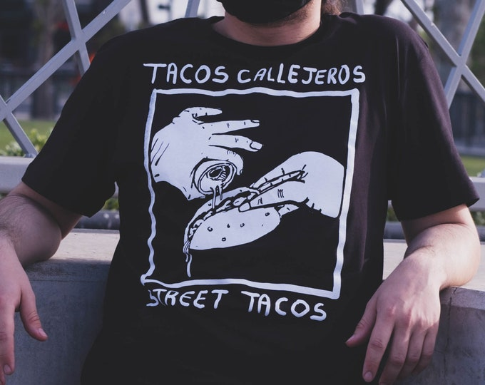 Featured listing image: Street Tacos - Tacos Callejeros tee
