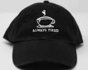 Always Tired hat (+ free shop sticker)