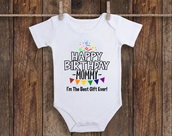 Happy Birthday Mommy Onesie Unisex Baby Clothes One Piece Gift New Mom Boy Girl Shirt Newborn