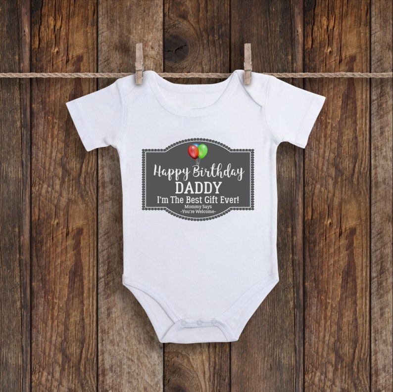 Happy Birthday Daddy Onesie Unisex Baby Clothes One Piece