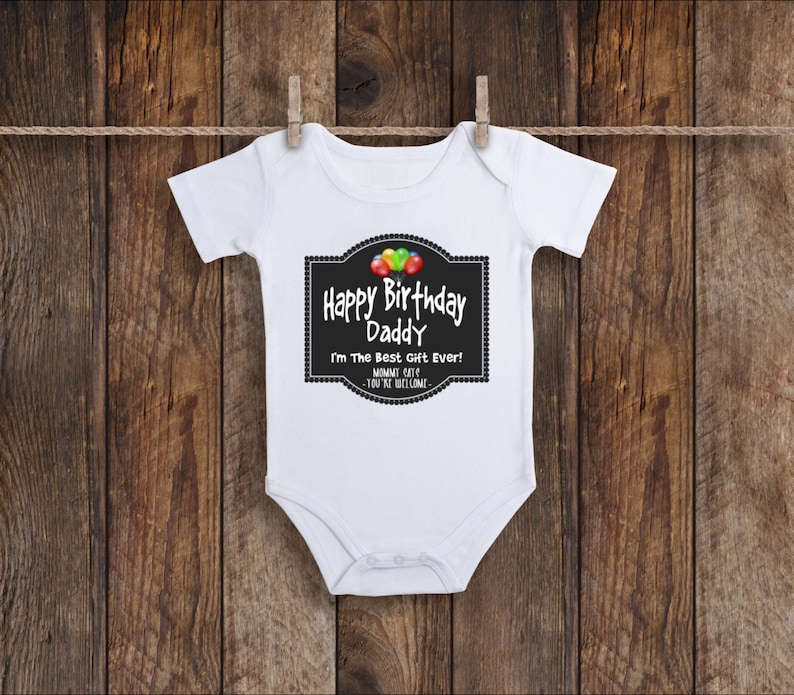 Happy Birthday Daddy Onesie Unisex Baby Clothes One Piece