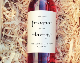 Wedding Wine Label-Wedding Label-Wine Label Template PDF-Instant Download-You Will Forever be my Always-Wine Labels-DIY Wine Label-#SN001_WL